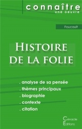 Fiche de lecture Histoire de la folie de Michel Foucault (Analyse philosophique de référence et résumé complet)