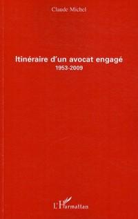 Itinéraire d'un avocat engagé (1953-2009)