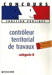 Contrôleur territorial de travaux : Catégorie B