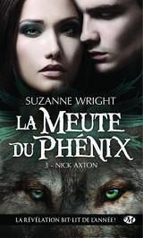 La Meute du Phenix T3 : Nick Axton [Poche]