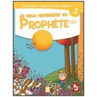 Je Veux Ressembler au Prophète