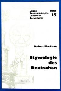 Etymologie des Deutschen (Germanistische Lehrbuchsammlung) (German Edition)