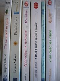 J. salomé - lot 6 titres (t'es toi quand tu parles - passeur de vies - apprivoiser la tendresse - l'amour et ses chemins - contes a guérir contes a grandir - vivre avec les miens)