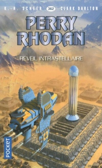 Perry Rhodan - Numero 362 Reveil Interstellaire