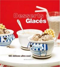 Desserts glacés : 180 Délices ultra-frais