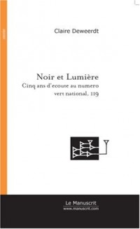 Noir et Lumière : Cinq ans d'écoute au numéro vert national, 119
