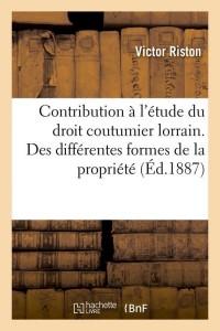 Contribution Droit Lorrain  ed 1887