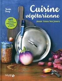 Cuisine vegétarienne pour tous les jours - 180 recettes