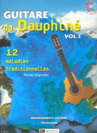 Guitare du Dauphiné Volume 1