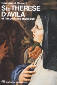 Ste Thérèse d'Avila et l'expérience mystique