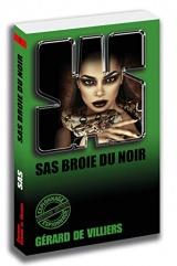 SAS 7 SAS broie du noir [Poche]