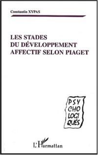 Les stades du développement affectif selon Piaget