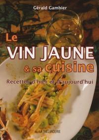 Le vin jaune et sa cuisine