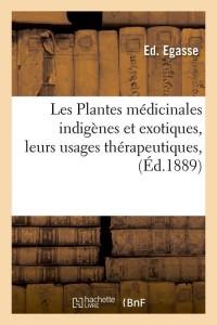 Les Plantes Medicinales Indigenes  ed 1889