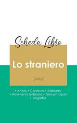 Scheda libro Lo straniero di Albert Camus (analisi letteraria di riferimento e riassunto completo)