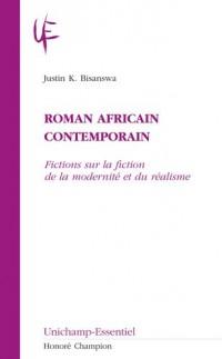 Roman africain contemporain : Fictions sur la fiction de la modernité et du réalisme