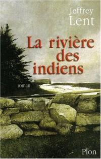 La Rivière des indiens