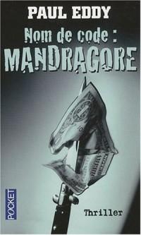 Nom de code : Mandragore