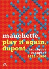 Play it again, Dupont: Métal hurlant 1978-1980