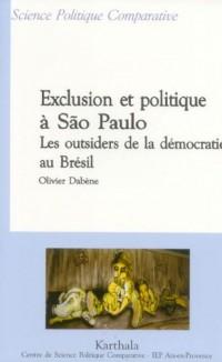 Exclusion et politique à São Paulo : Les outsiders de la démocratie au Brésil
