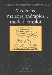 Médecins, maladies, thérapies... mode d'emploi