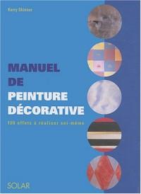 Manuel de la peinture décorative