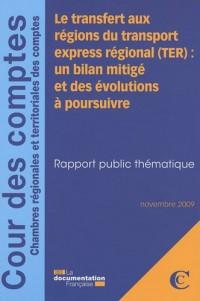 Le transfert aux régions du transport express régional (TER) : un bilan mitigé et des évolutions à poursuivre : Rapport public thématique
