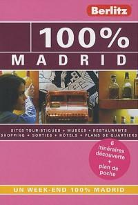 100% MADRID - GUIDE DE VOYAGE