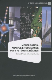 Modélisation, analyse et commande des systèmes linéaires