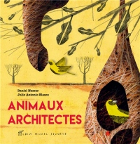 Animaux architectes