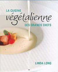 La cuisine végétalienne des grands chefs