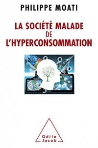 La Société malade de l'hyperconsommation