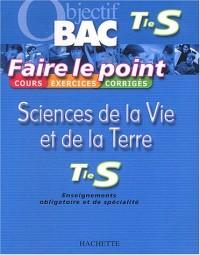 Faire le point : Sciences de la vie et de la terre, terminale S