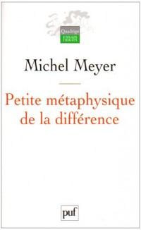 Petite métaphysique de la différence : Religion, art et société