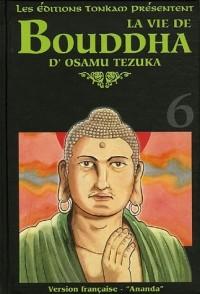 La vie de Bouddha, Tome 6 : Ananda