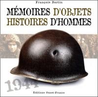 Mémoires d'objets, histoires d'hommes