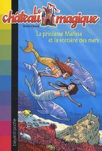La princesse Marissa et la sorcière des mers