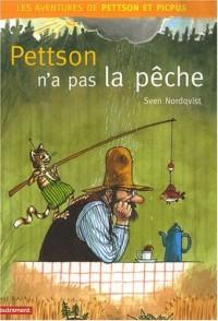 Les aventures de Pettson et Picpus : Pettson n'a pas la pêche