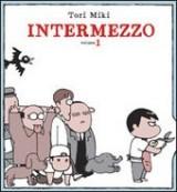 Intermezzo, Tome 1