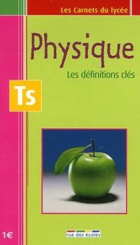 Physique Tle S : Les définitions clés