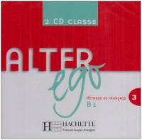 Alter Ego: Niveau 3 CD Audio Classe (X2)