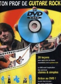 Ton Prof Guitare Rock + DVD