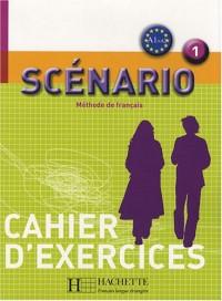 Scénario 1 : Cahier d'exercices