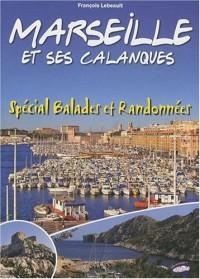 Marseille et Ses Calanques - Special Balades et Randonnées