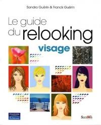 Guide du Relooking - Visage