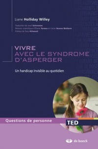 Vivre avec le syndrome d'Asperger; un handicap invisible au quotidien