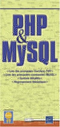 PHP et MySQL - Liste des principales fonctions et syntaxe détaillée