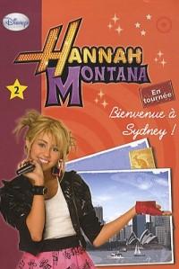 Hannah Montana 02 - Bienvenue à Sydney !