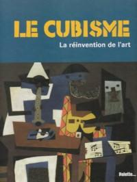 Le cubisme : La réinvention de l'art