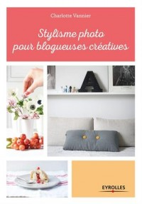 Stylisme photo pour blogueuses créatives